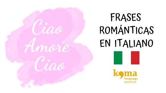 Frases De Amor Y Románticas En Italiano Koma